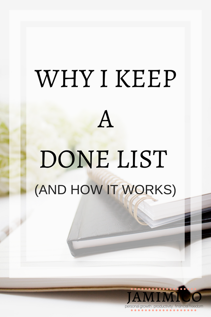 Why I Keep a Done List (And How It Works)