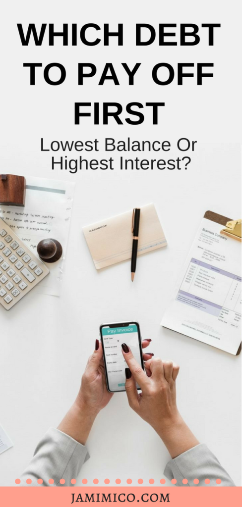 Which Debt to Pay Off First - Lowest Balance or Highest Interest (Long)