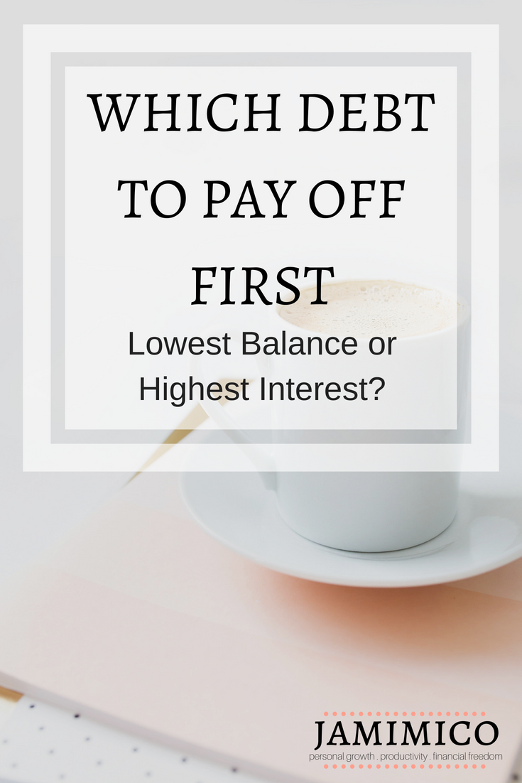 Which Debt to Pay Off First - Lowest Balance or Highest Interest?
