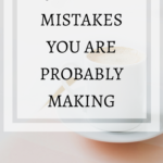 Money Mistakes You Are Probably Making: 5 Money Pitfalls to Avoid