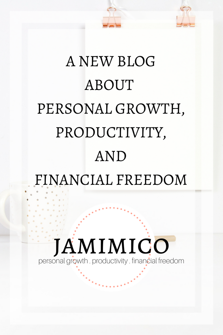 A New Blog About Personal Growth, Productivity, and Financial Freedom