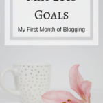 May 2018 Goals - My First Month of Blogging Goals