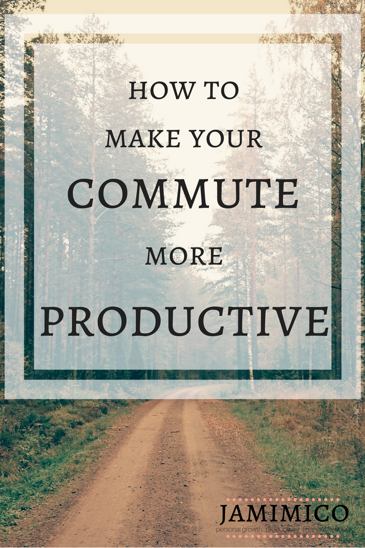 How to Make Your Commute More Productive