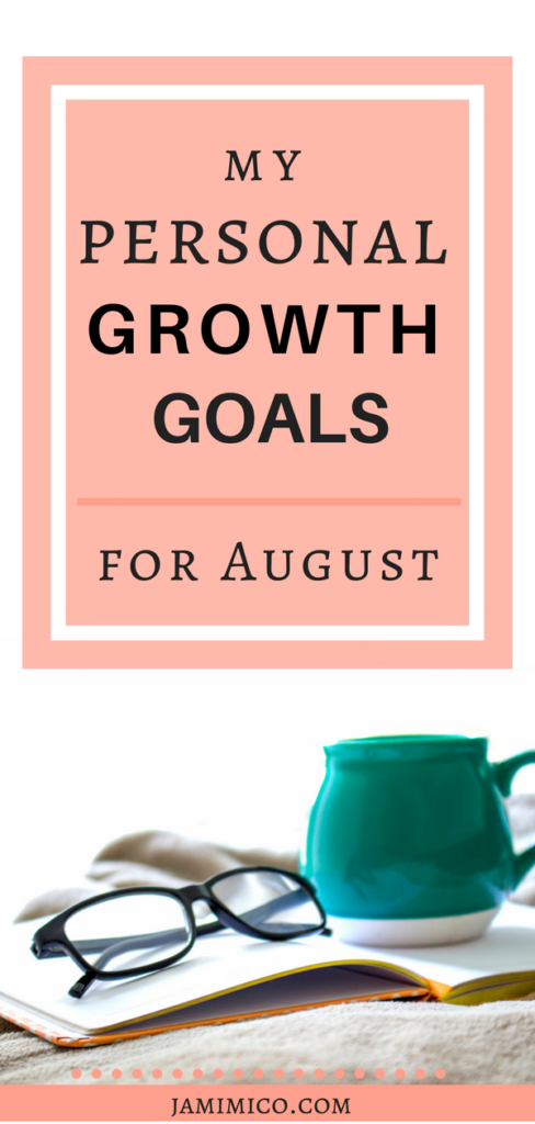 My Personal Growth Goals for August