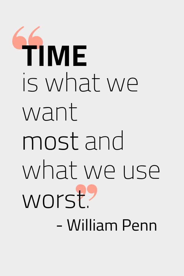 Quote About Time by William Penn