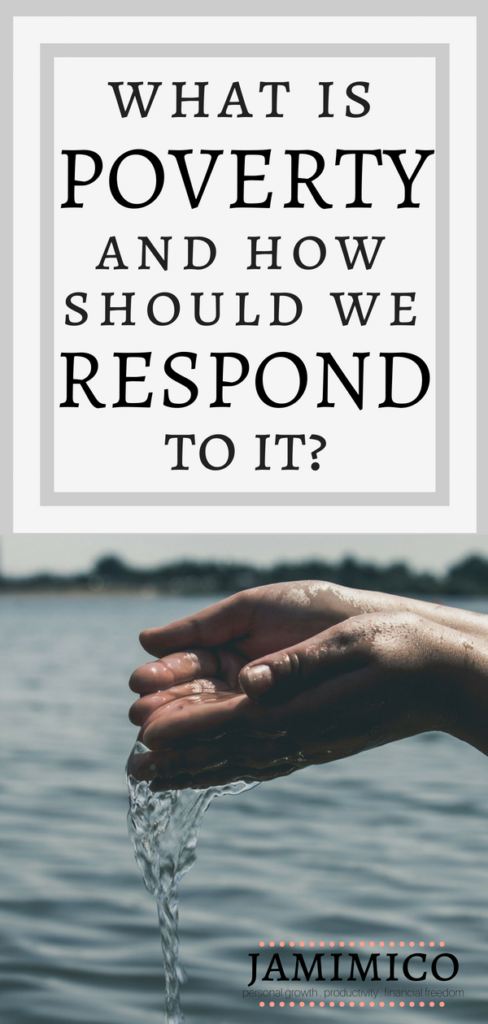 What is Poverty and How Should We Respond to It Pin