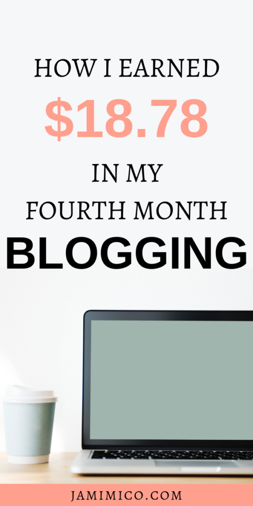 How I Earned $18.78 in My Fourth Month Blogging