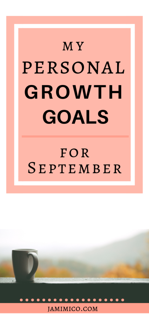 My Personal Growth Goals for September