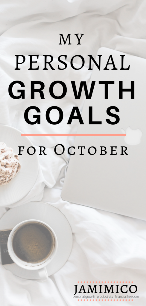 My Personal Growth Goals for October