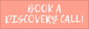 Book a Discovery Call!