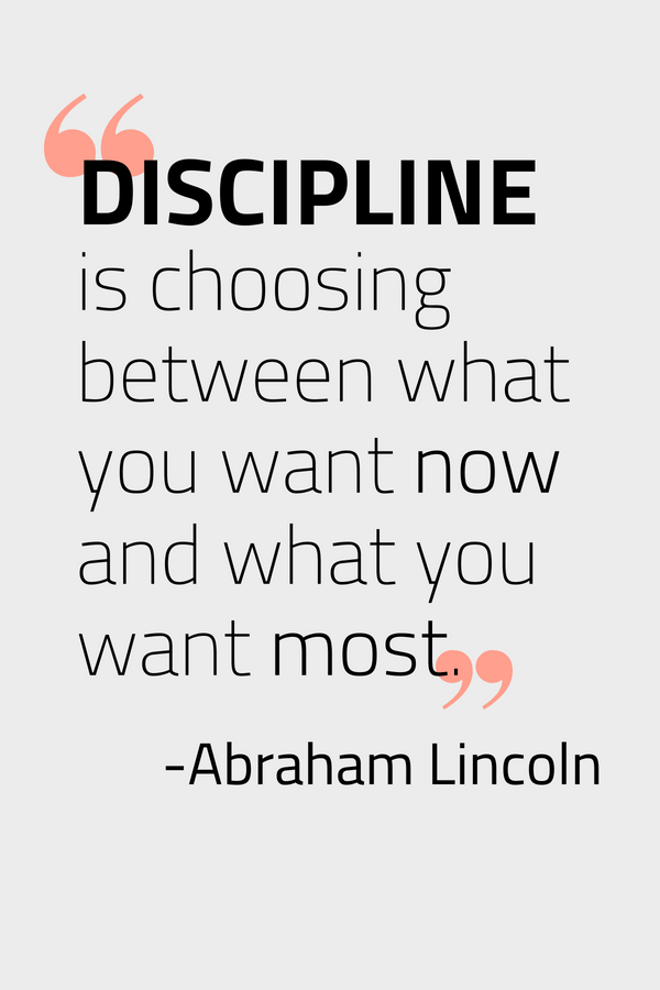 Pin Example - Abraham Lincoln Quote About Discipline