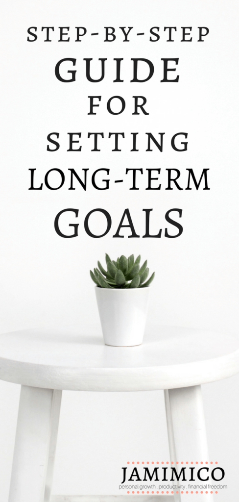 Pin Example - Step-by-Step Guide for Setting Long-Term Goals