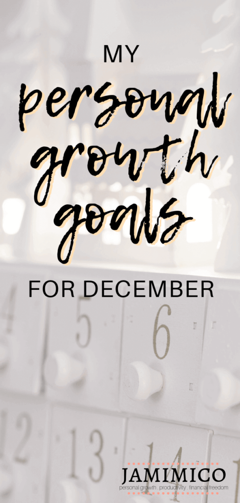 My Personal Growth Goals for December