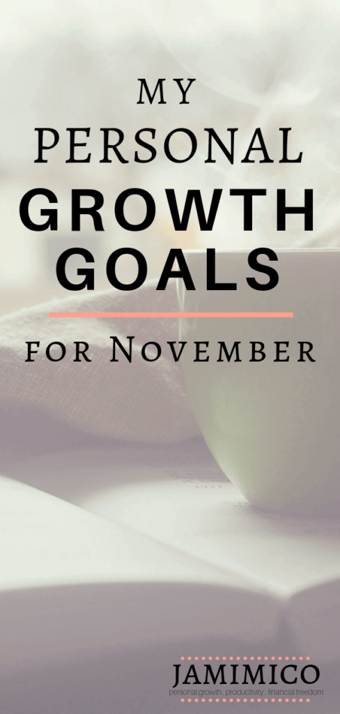 My Personal Growth Goals for November