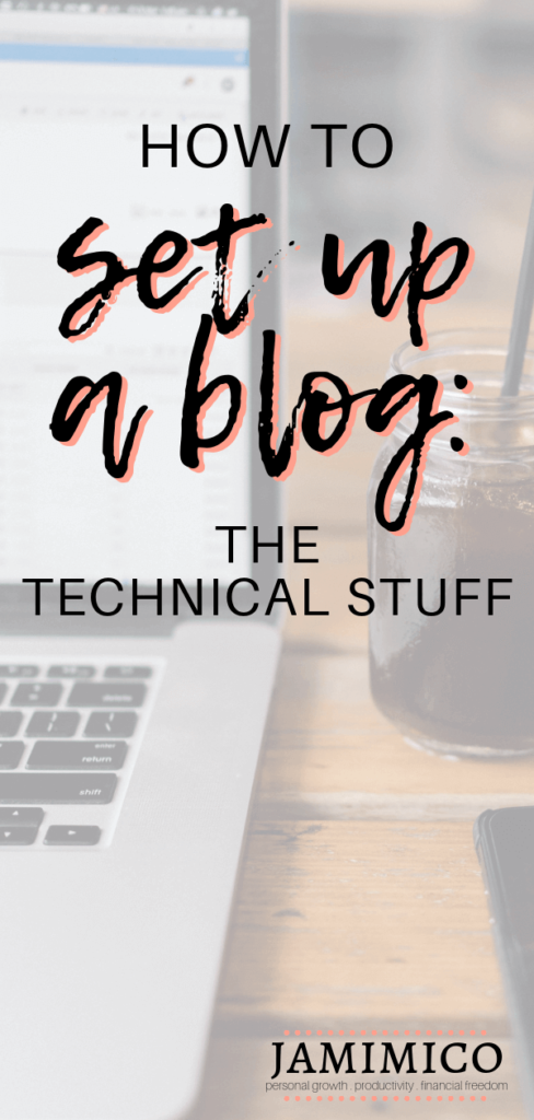 How to Set Up a Blog - The Technical Stuff