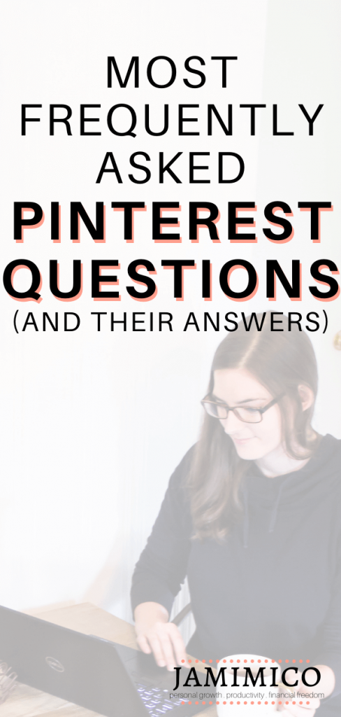 Most Frequently Asked Pinterest Questions And Their Answers