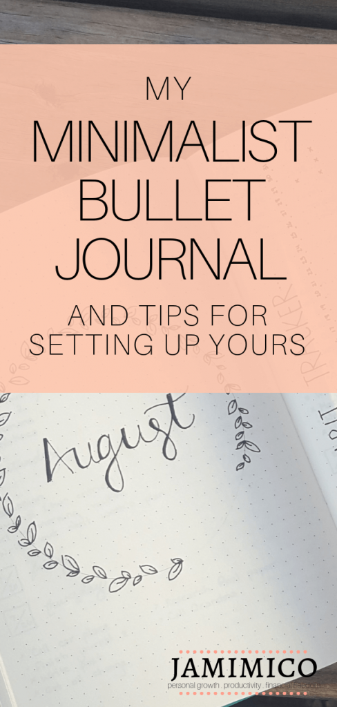 My Minimalist Bullet Journal and Tips for Setting Up Your Own