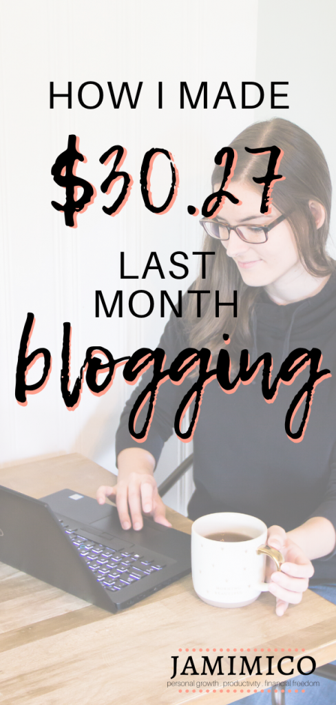 How I Made $30.27 Last Month Blogging